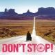 映画『DON'T STOP!』公式ファンページ